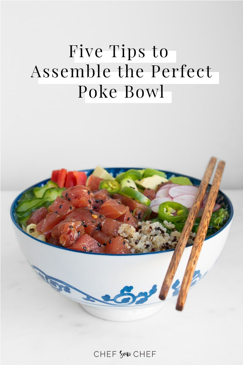 Picture of Poke Bowl and Five Tips to Assemble the Perfect Poke Bowl Text