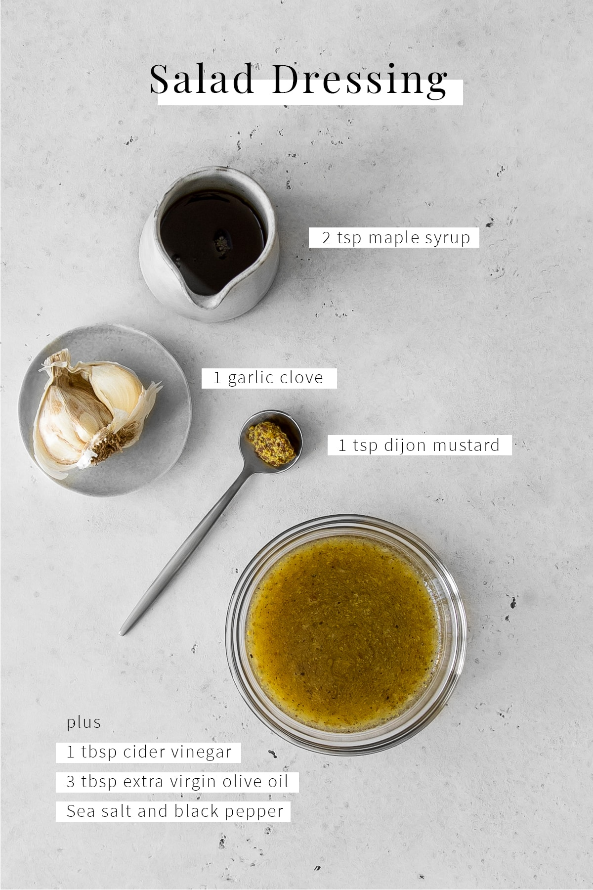 Maple syrup, garlic, dijon mustard and small bowl of salad dressing with text overlay